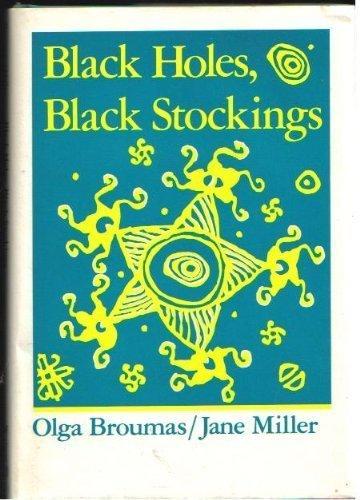 Black Holes, Black Stockings (Wesleyan Poetry Series): Broumas, Olga; Miller, Jane