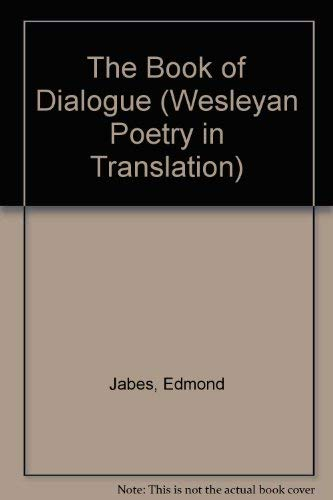 9780819551474: The Book of Dialogue (Wesleyan Poetry in Translation)