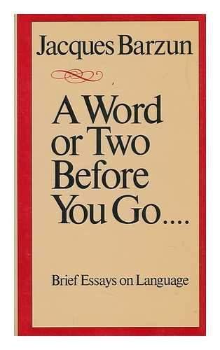9780819551740: A Word or Two Before You Go . . . .