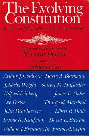 The Evolving Constitution: Essays on the Bill of Rights and the U.S. Supreme Court.