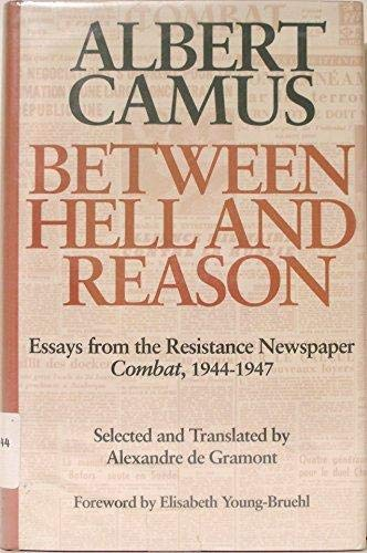 9780819551887: Between Hell and Reason: Essays from the Resistance Newspaper Combat, 1944–1947
