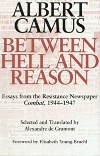 9780819551894: Between Hell and Reason: Essays from the Resistance Newspaper Combat, 1944-1947