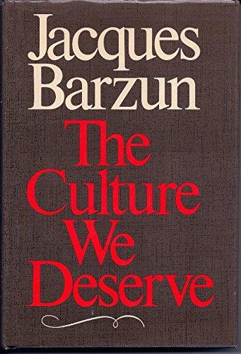 9780819552006: The Culture We Deserve