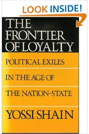 9780819552235: The Frontier of Loyalty: Political Exiles in the Age of the Nation-State
