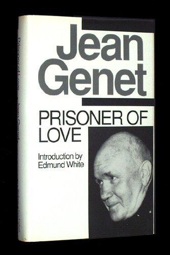 Prisoner of Love: Genet, Jean