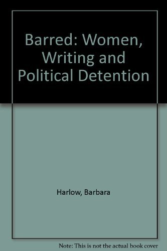 9780819552495: Barred: Women, Writing, and Political Detention