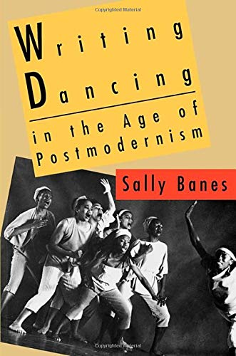 9780819552662: Writing Dancing in the Age of Postmodernism