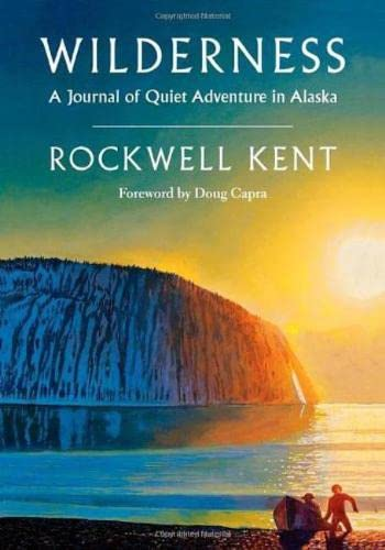 9780819552938: Wilderness: A Journal of Quiet Adventure in Alaska―Including Extensive Hitherto Unpublished Passages from the Original Journal
