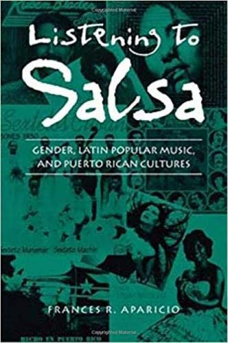 9780819553065: Listening to Salsa: Gender, Latin Popular Music, and Puerto Rican Cultures (Music/Culture)