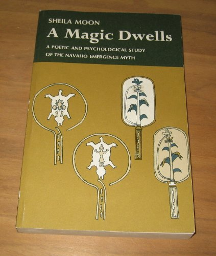 9780819560360: Title: A Magic Dwells A Poetic and Psychological Study of