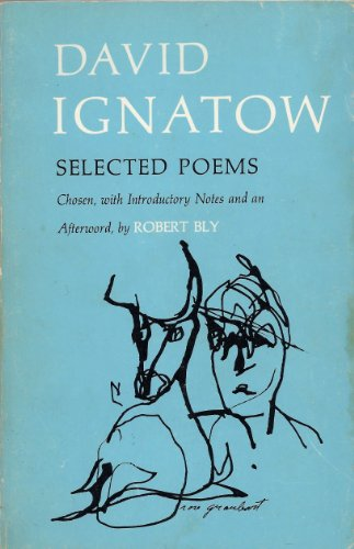David Ignatow: Selected Poems (Signed): David Ignatow