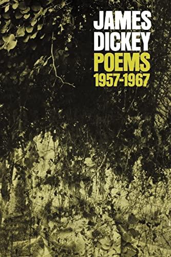 Poems, 1957–1967 (Wesleyan Poetry Series) (0819560553) by James Dickey
