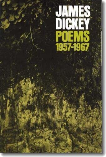 Poems, 1957 1967: James Dickey