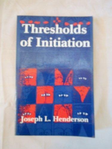 9780819560612: Thresholds of Initiation
