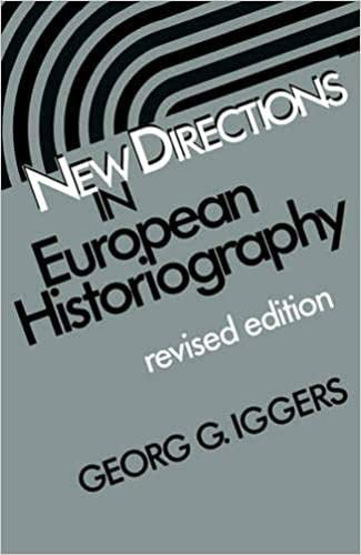 New Directions in European Historiography: Georg G. Iggers