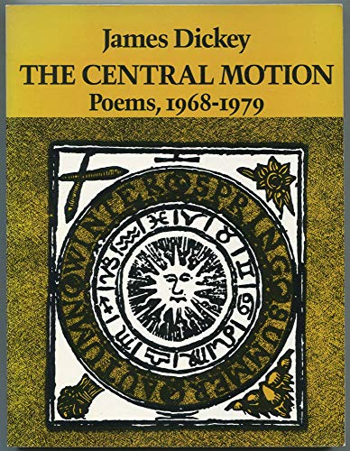 9780819560889: The Central Motion: Poems, 1968-1979