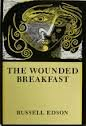9780819561053: The Wounded Breakfast