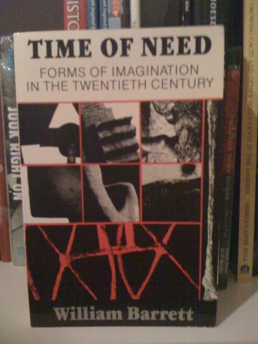 9780819561213: Time of Need: Forms of Imagination in the Twentieth Century