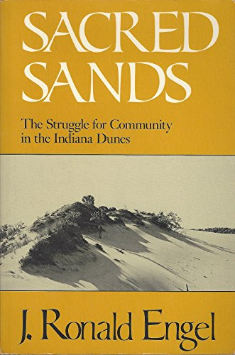 9780819561299: Sacred Sands: The Struggle for Community in the Indiana Dunes