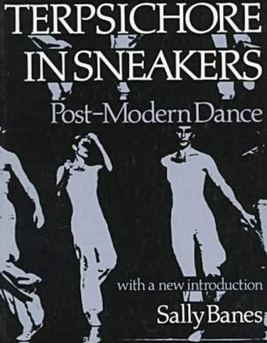 9780819561602: Terpsichore in Sneakers: Post-Modern Dance (Wesleyan Paperback)
