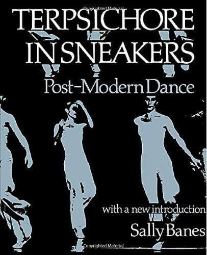 9780819561602: Terpsichore in Sneakers: Post-Modern Dance (Wesleyan Paperback)