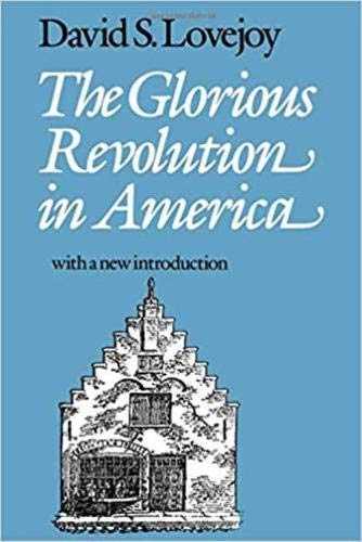 9780819561770: The Glorious Revolution in America