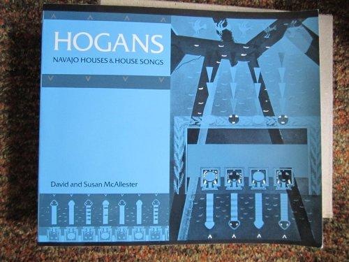 9780819561855: Hogans: Navajo Houses and House Songs (Wesleyan Poetry in Translation)