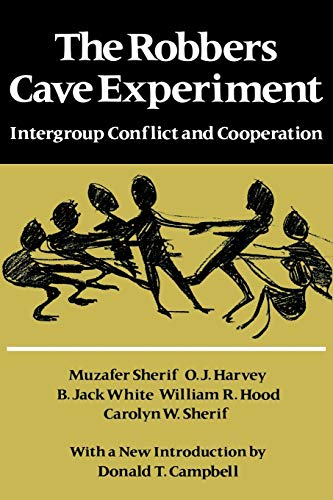 9780819561947: The Robbers Cave Experiment: Intergroup Conflict and Cooperation. [Orig. pub. as Intergroup Conflict and Group Relations]