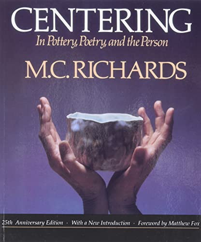9780819562005: Centering in Pottery, Poetry, and the Person