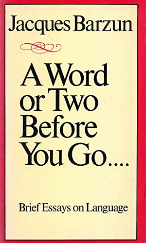 9780819562067: A Word or Two Before You Go . . . .