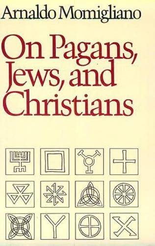 9780819562180: On Pagans, Jews, and Christians
