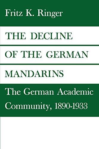 9780819562357: The Decline of the German Mandarins: The German Academic Community, 1890-1933