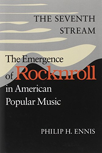 9780819562579: The Seventh Stream: The Emergence of Rocknroll in American Popular Music