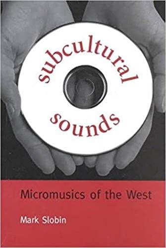 9780819562616: Subcultural Sounds: Micromusics of the West (Music Culture)