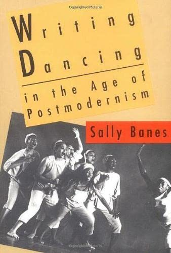9780819562685: Writing Dancing in the Age of Postmodernism