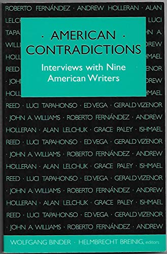 American Contradictions: Interviews with Nine American Writers