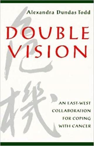 9780819562890: Double Vision: An East-West Collaboration for Coping with Cancer