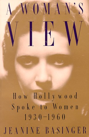 9780819562913: A Woman's View: How Hollywood Spoke to Women, 1930-1960
