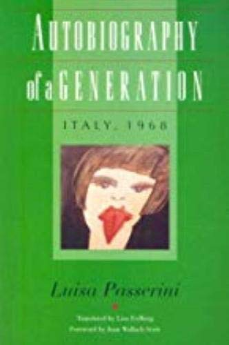 9780819563026: Autobiography of a Generation: Italy, 1968