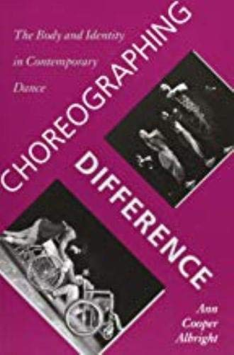 9780819563156: Choreographing Difference: The Body and Identity in Contemporary Dance