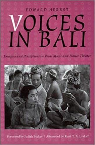 9780819563194: Voices in Bali: Energies and Perceptions in Vocal Music and Dance Theater