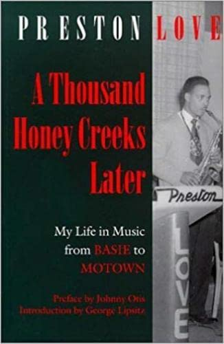 9780819563200: A Thousand Honey Creeks Later: My Life in Music from Basie to Motown―and Beyond (Music/Culture)