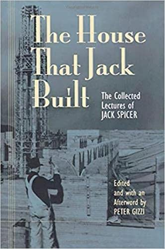 9780819563392: The House That Jack Built: Collected Lectures of Jack Spicer