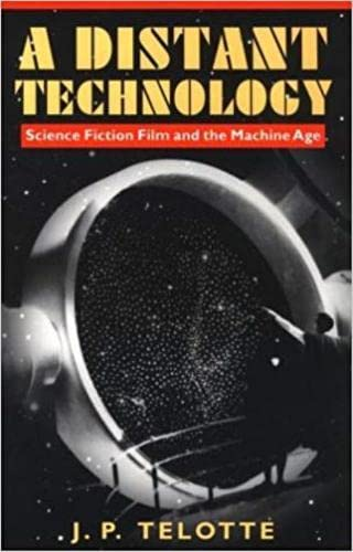 9780819563460: A Distant Technology: Science Fiction Film and the Machine Age