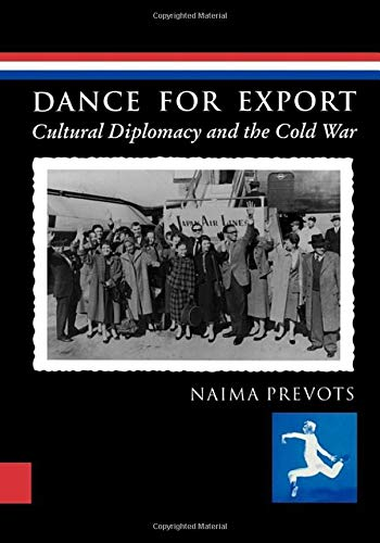 9780819563651: Dance for Export: Cultural Diplomacy and the Cold War (Studies in Dance History)