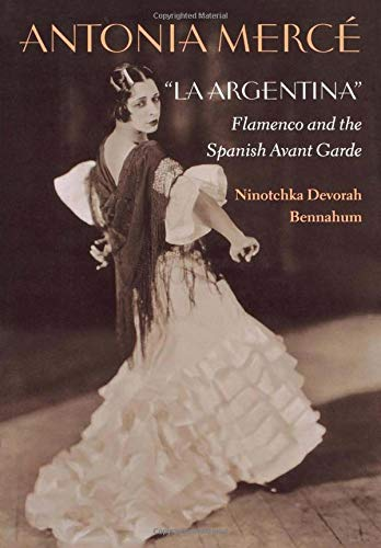 9780819563835: Antonia Merce, La Argentina: Flamenco and the Spanish Avant Garde
