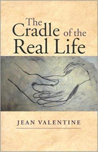 9780819564061: The Cradle of the Real Life (Wesleyan Poetry Series)