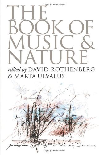 9780819564085: The Book of Music and Nature: An Anthology of Sounds, Words, Thoughts (Music/Culture)