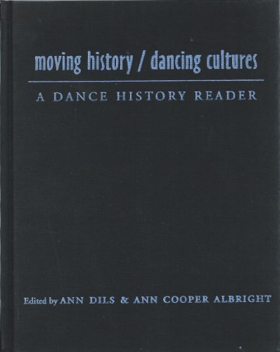 9780819564122: Moving History/Dancing Cultures: A Dance History Reader