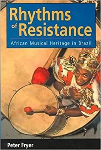 9780819564184: Rhythms of Resistance: African Musical Heritage in Brazil